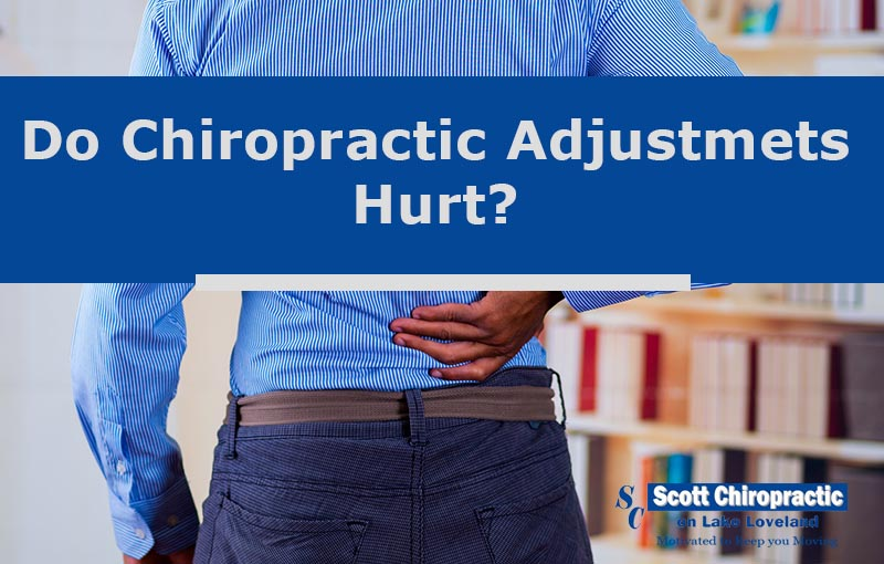 do chiropractic adjustments hurt?
